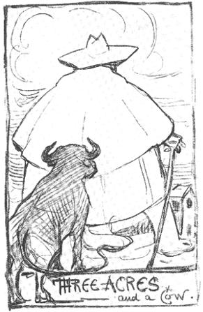 """Self-portrait of G. K. Chesterton based on the distributist slogan """"Three acres and a cow""""."""